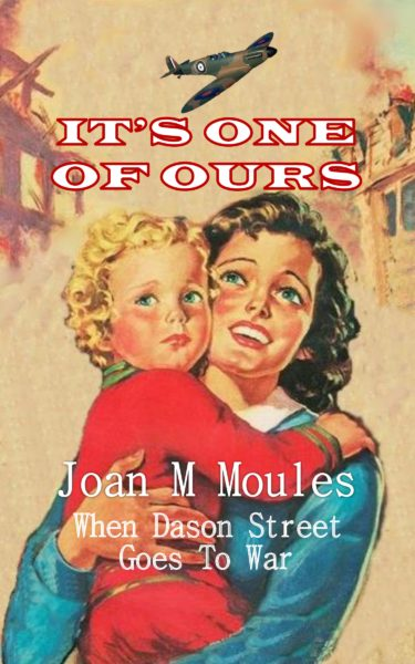 It's One Of Ours by Joan M Moules