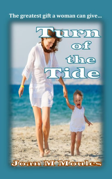 Turn of the Tide by Joan M Moules