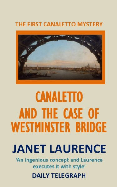 Canaletto and the Case of Westminster Bridge by Janet Laurence