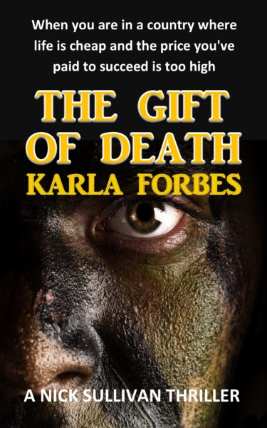 The Gift Of Death by Karla Forbes