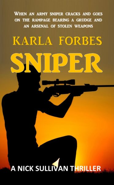 Sniper by Karla Forbes
